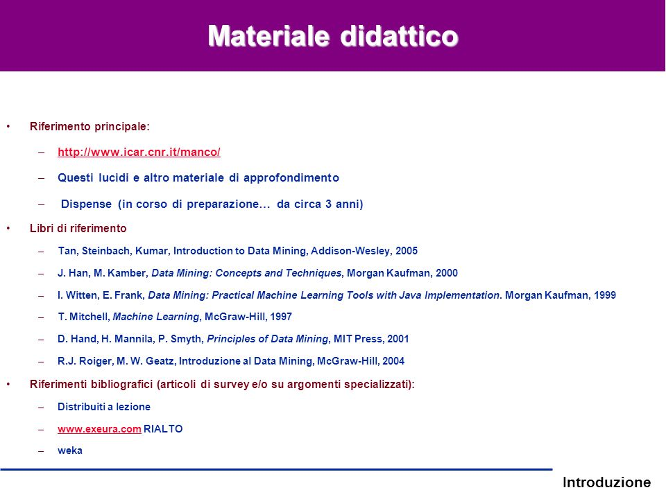 Materiale didattico http://www.icar.cnr.it/manco/