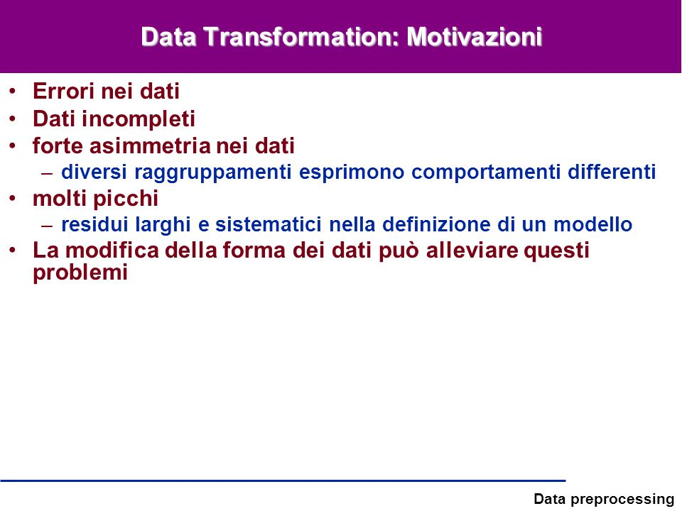 Data Transformation: Motivazioni