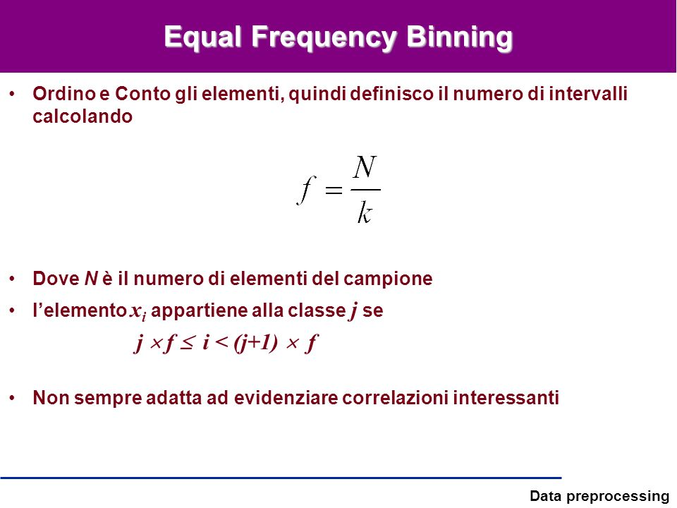Equal Frequency Binning