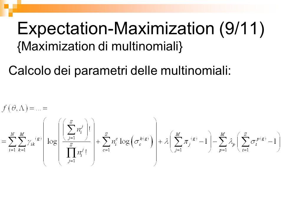 Expectation-Maximization (9/11) {Maximization di multinomiali}