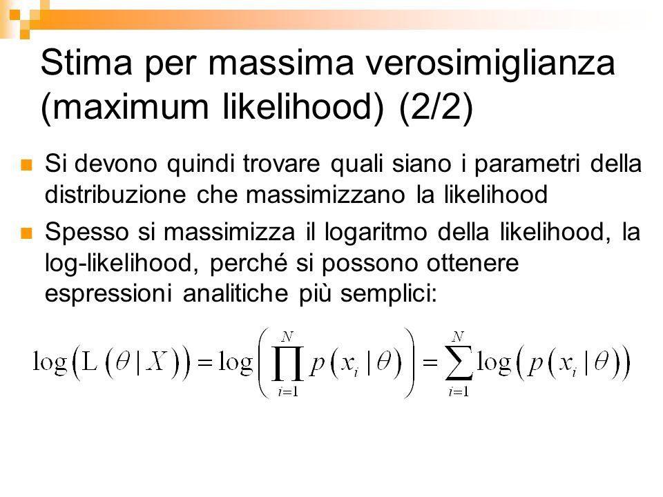 Stima per massima verosimiglianza (maximum likelihood) (2/2)
