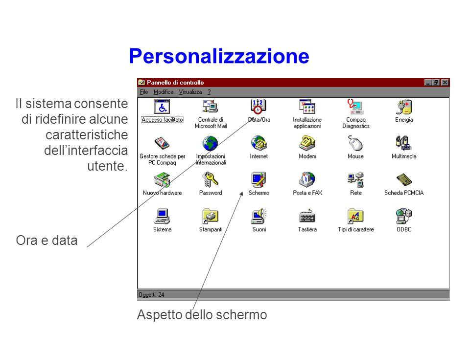 Personalizzazione Il sistema consente di ridefinire alcune caratteristiche dell'interfaccia utente.
