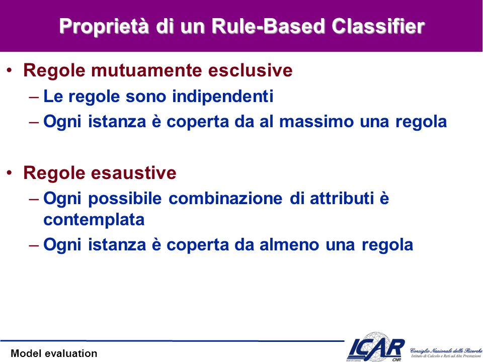 Proprietà di un Rule-Based Classifier