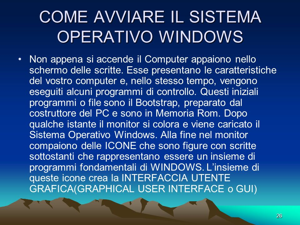 COME AVVIARE IL SISTEMA OPERATIVO WINDOWS