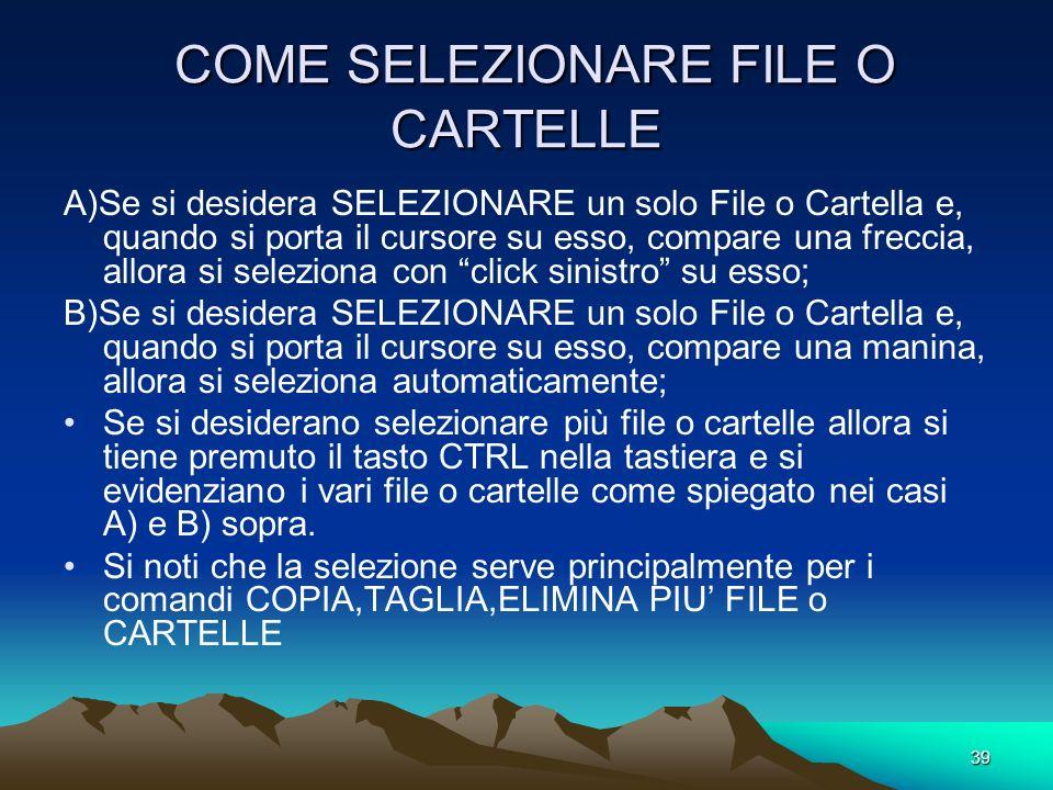 COME SELEZIONARE FILE O CARTELLE