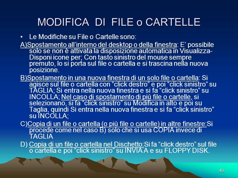 MODIFICA DI FILE o CARTELLE
