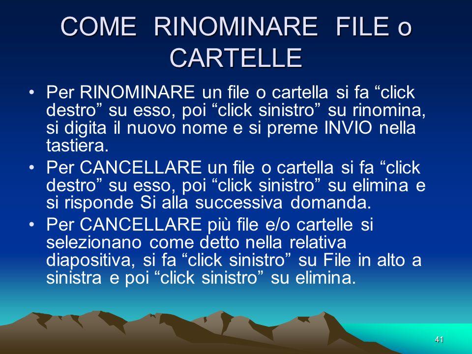 COME RINOMINARE FILE o CARTELLE