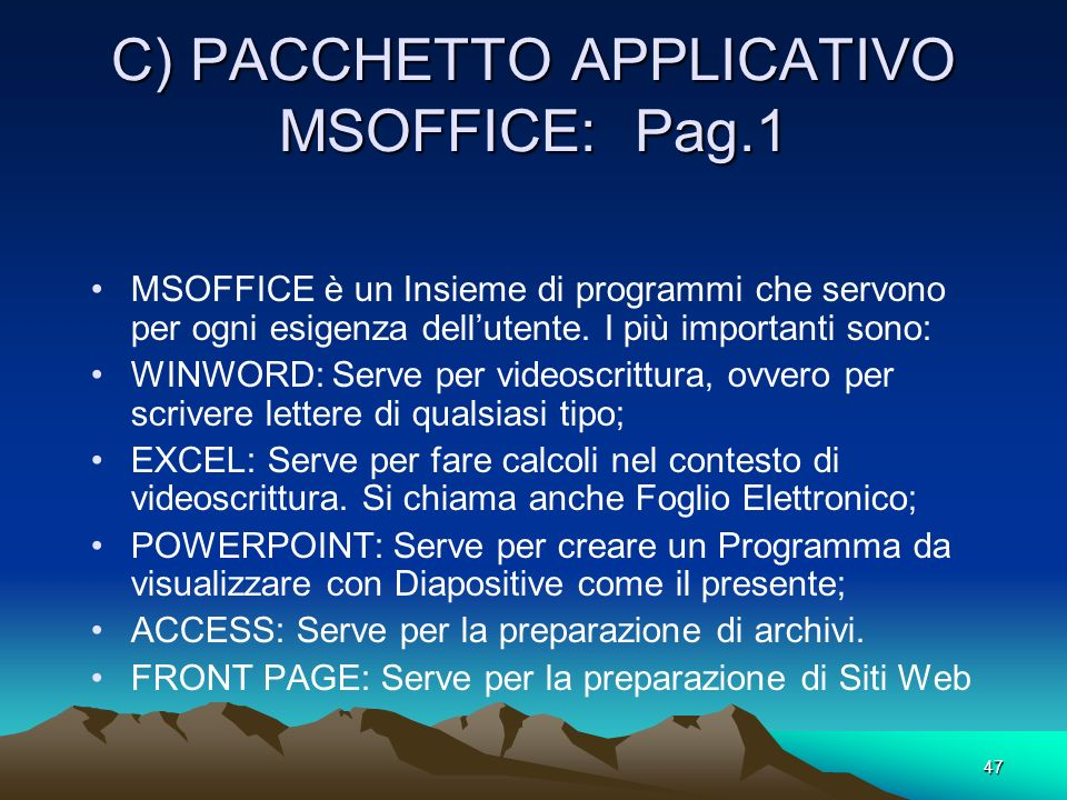 C) PACCHETTO APPLICATIVO MSOFFICE: Pag.1