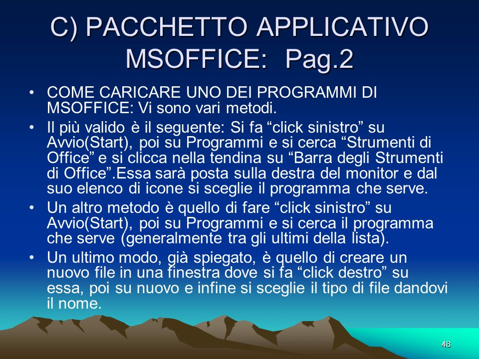 C) PACCHETTO APPLICATIVO MSOFFICE: Pag.2