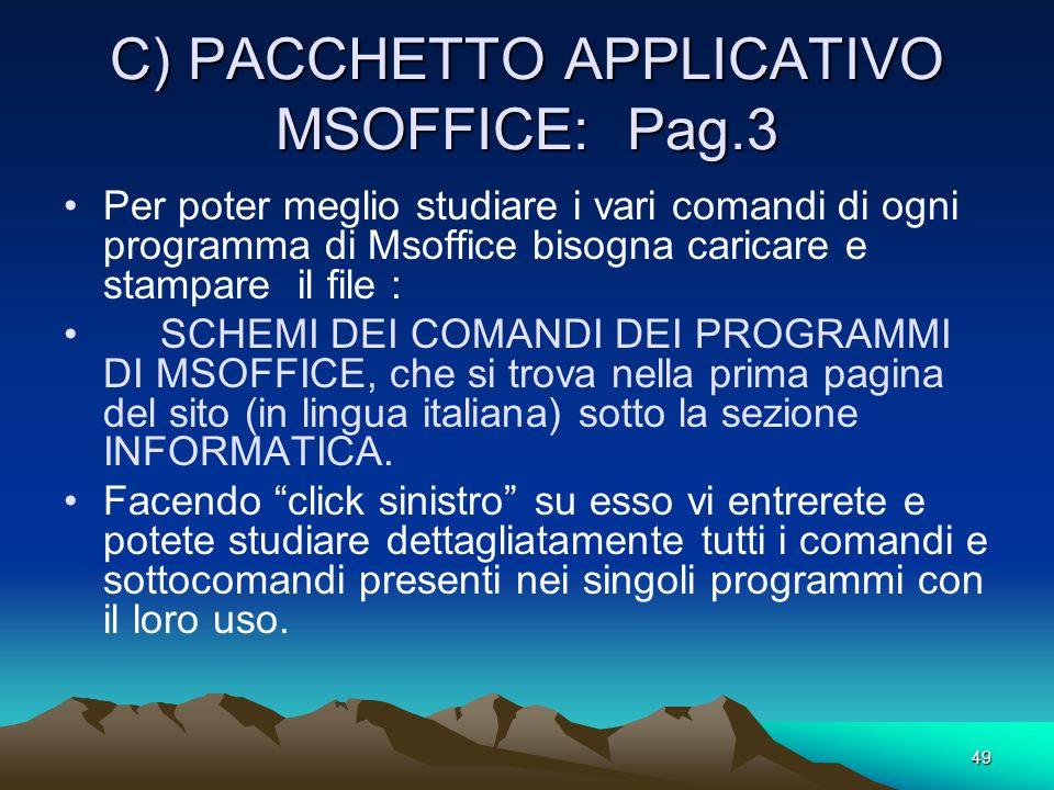 C) PACCHETTO APPLICATIVO MSOFFICE: Pag.3