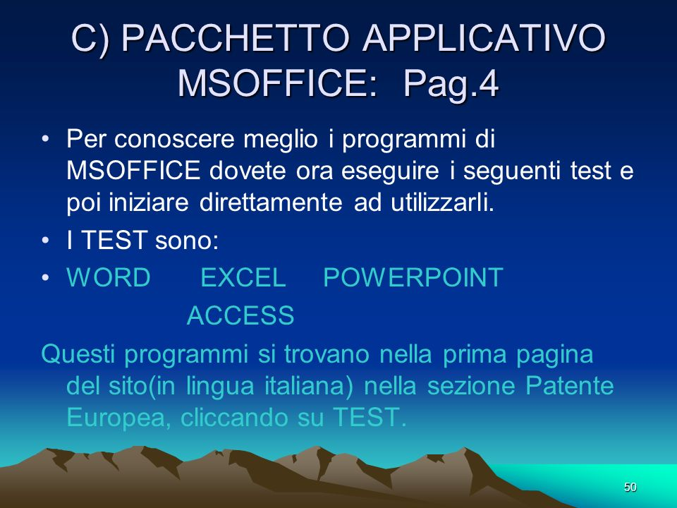 C) PACCHETTO APPLICATIVO MSOFFICE: Pag.4