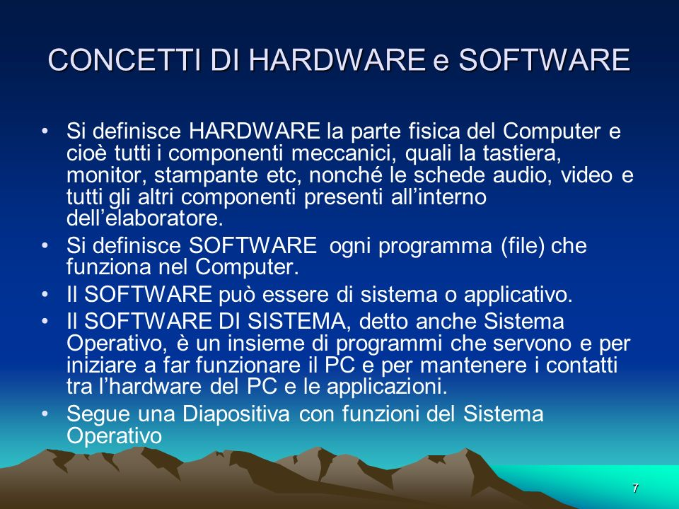 CONCETTI DI HARDWARE e SOFTWARE