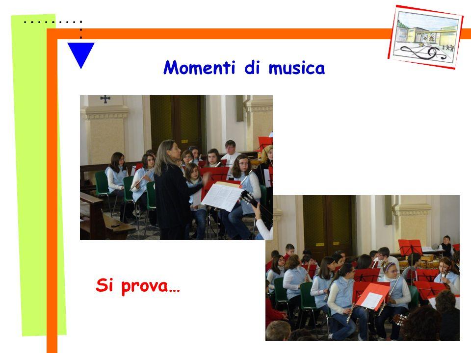 Momenti di musica Si prova…