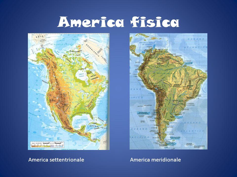America fisica America settentrionale America meridionale