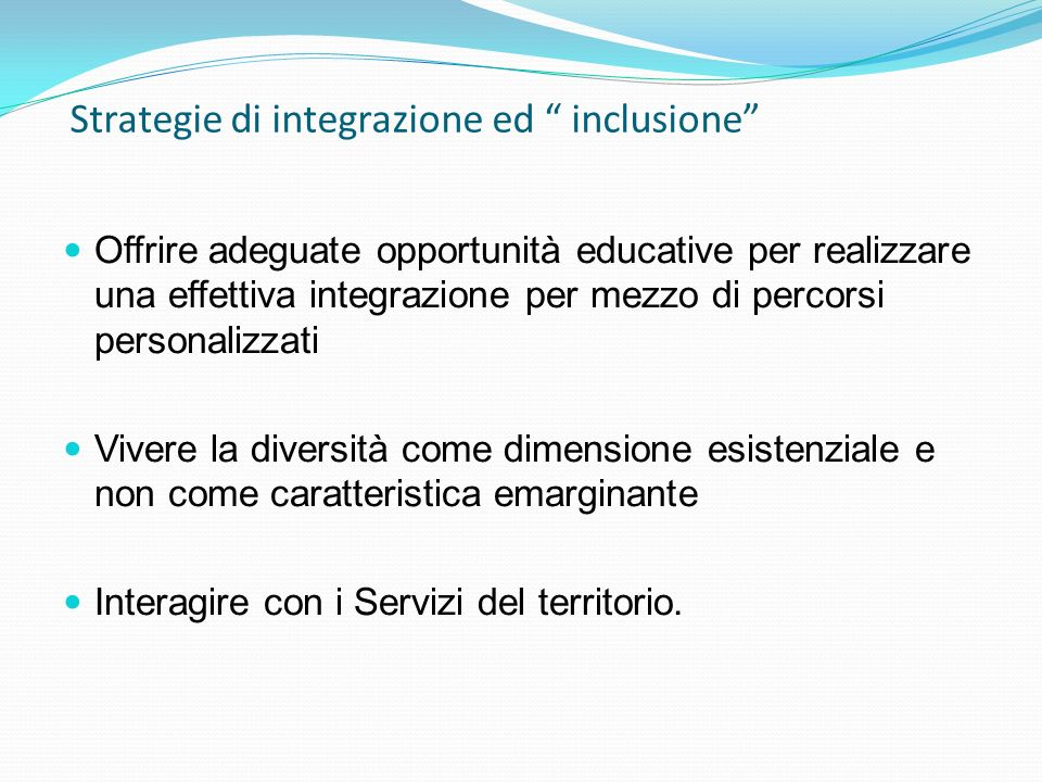 Strategie di integrazione ed inclusione