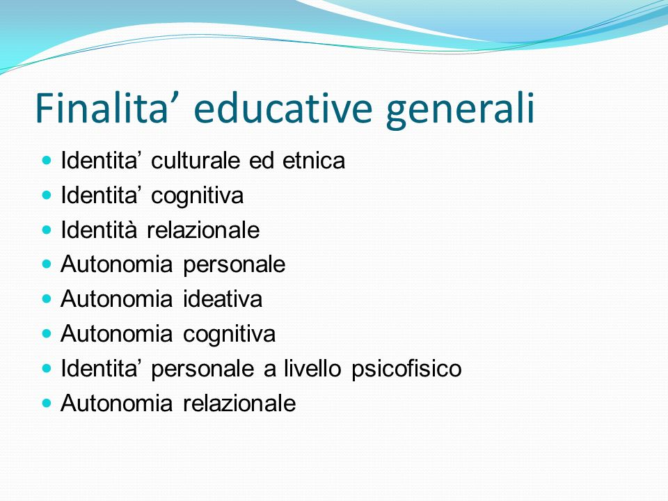 Finalita' educative generali