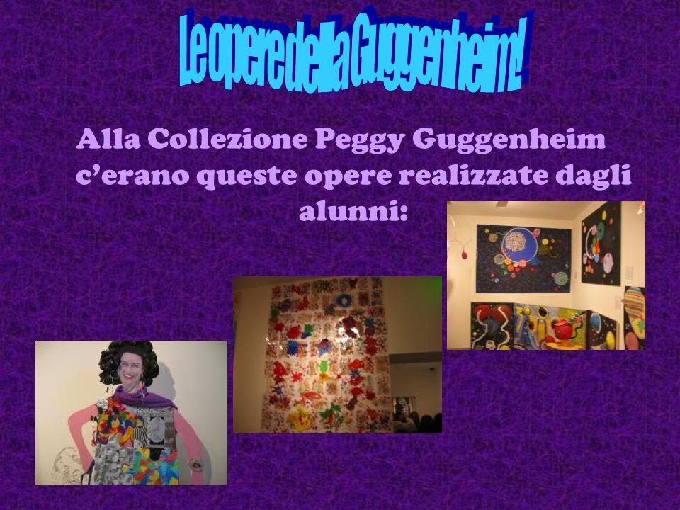 Le opere della Guggenheim!