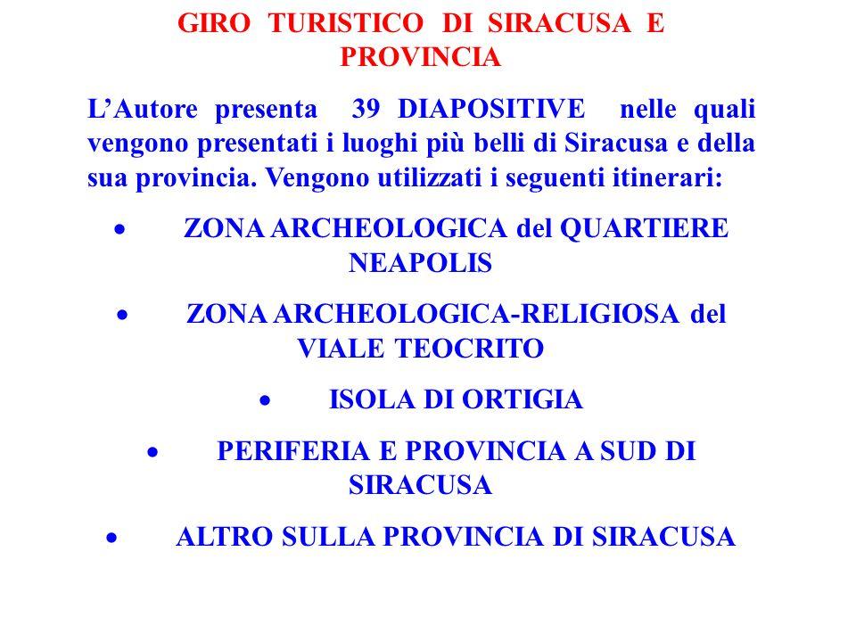 GIRO TURISTICO DI SIRACUSA E PROVINCIA