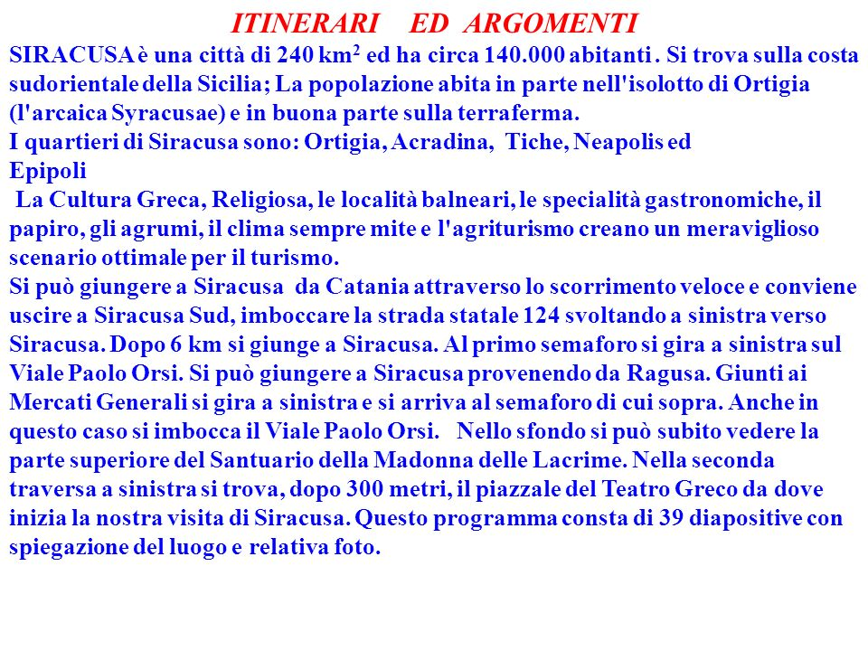 ITINERARI ED ARGOMENTI