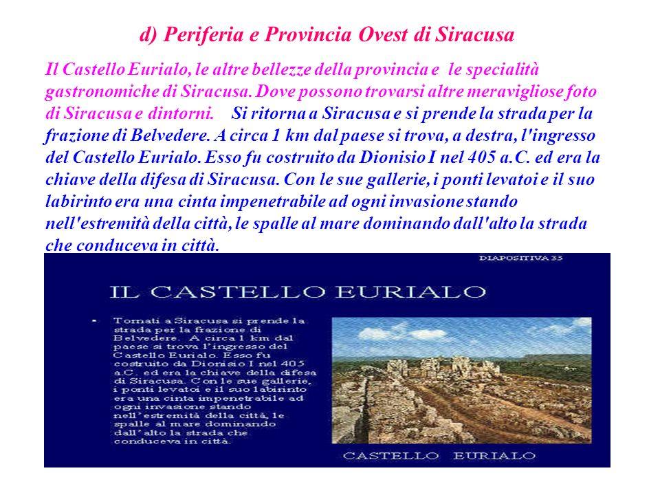d) Periferia e Provincia Ovest di Siracusa