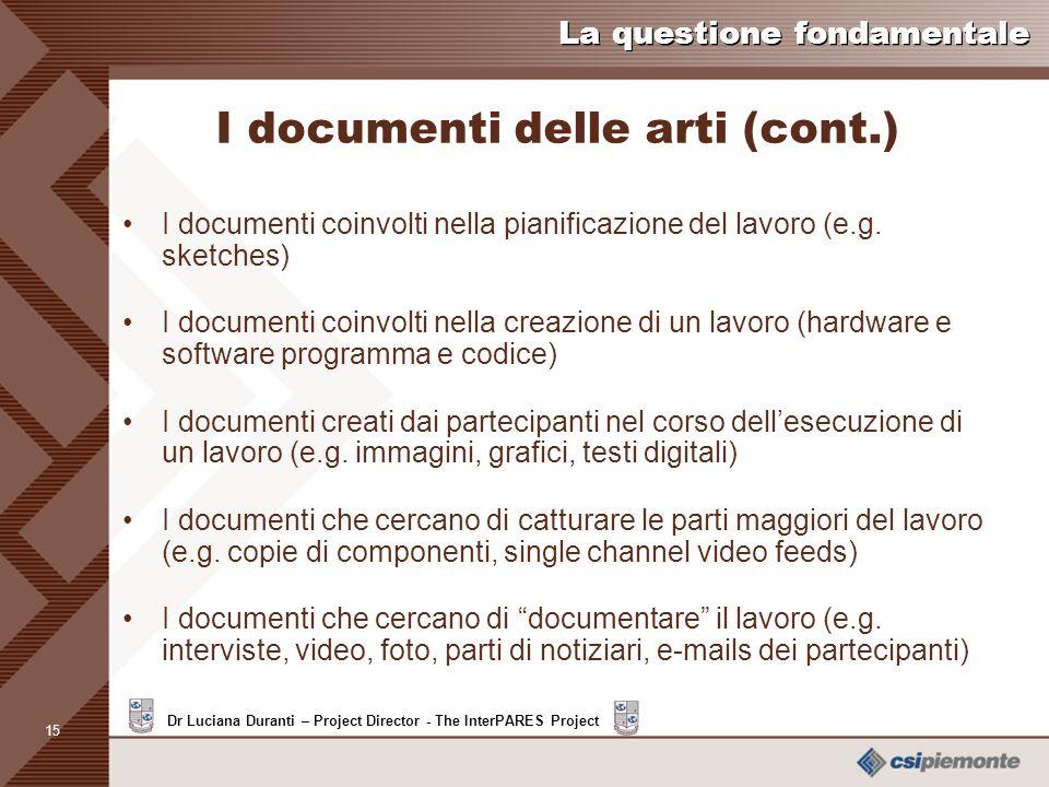 I documenti delle arti (cont.)