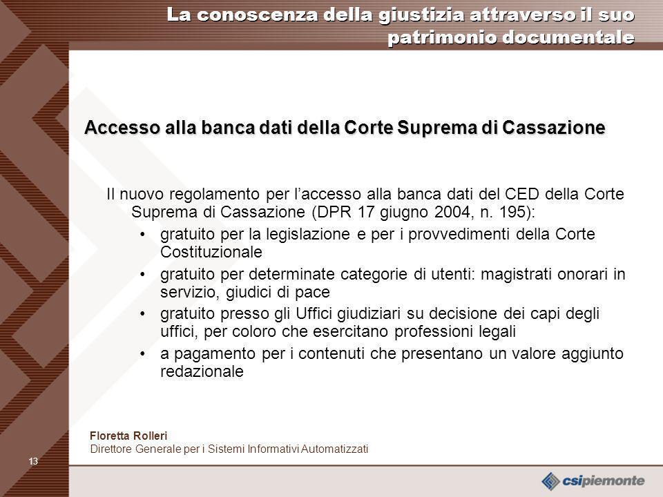 Accesso alla banca dati della Corte Suprema di Cassazione