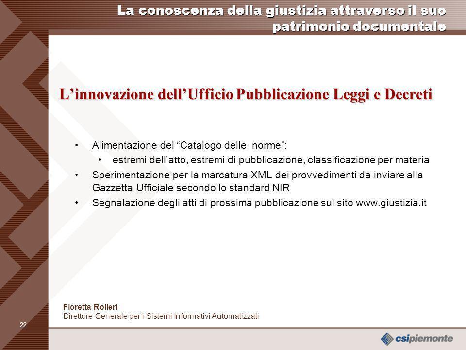 L'innovazione dell'Ufficio Pubblicazione Leggi e Decreti