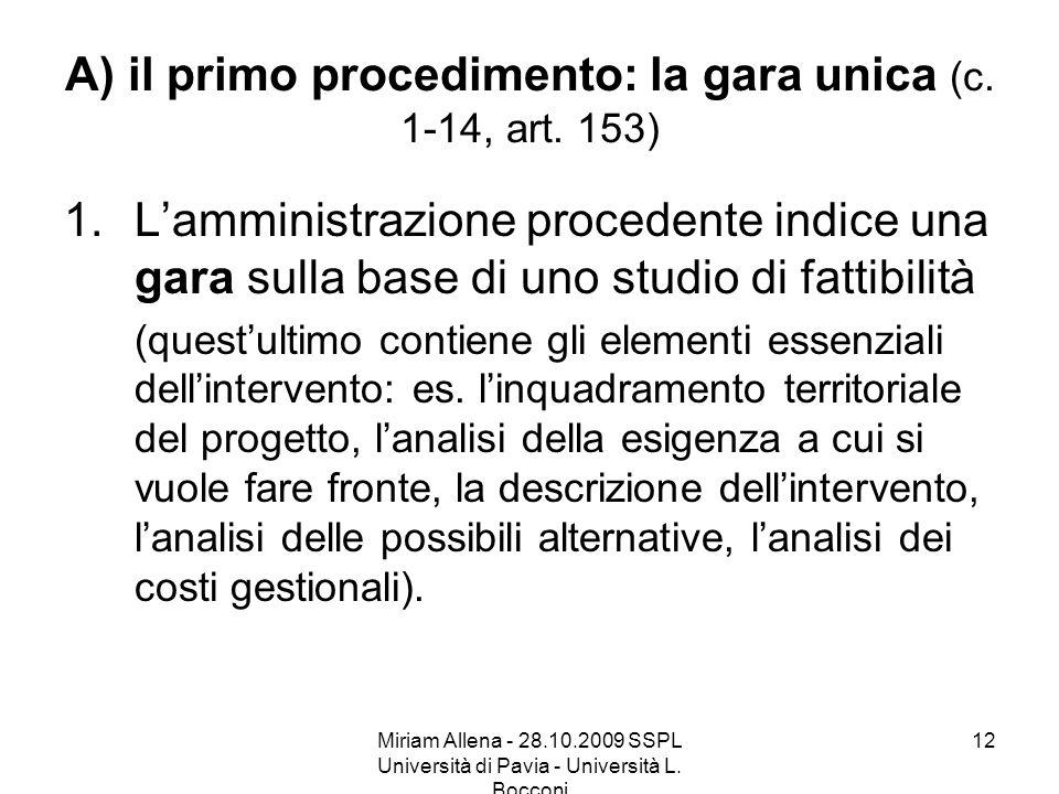 A) il primo procedimento: la gara unica (c. 1-14, art. 153)