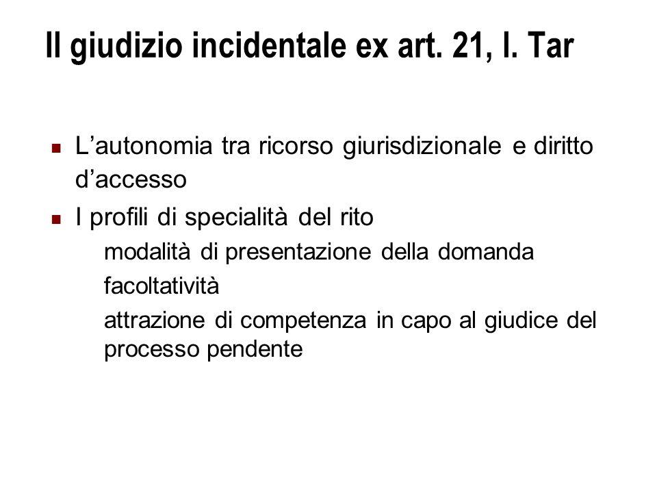 Il giudizio incidentale ex art. 21, l. Tar