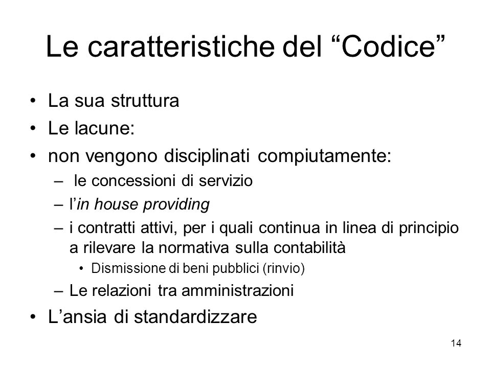 Le caratteristiche del Codice