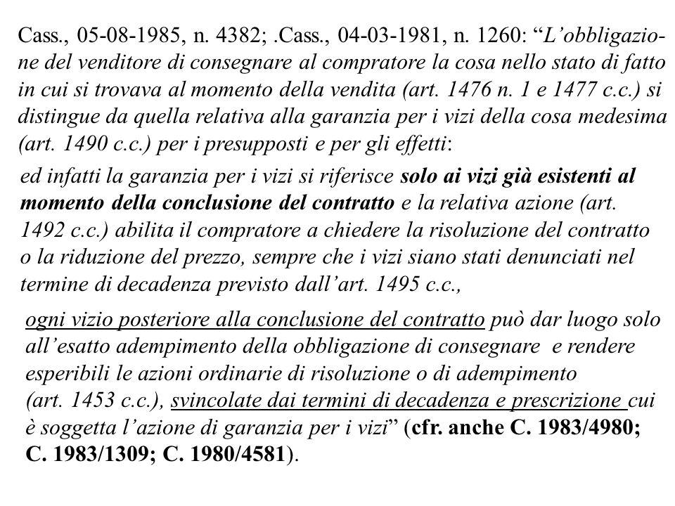 Cass., 05-08-1985, n. 4382; .Cass., 04-03-1981, n. 1260: L'obbligazio-