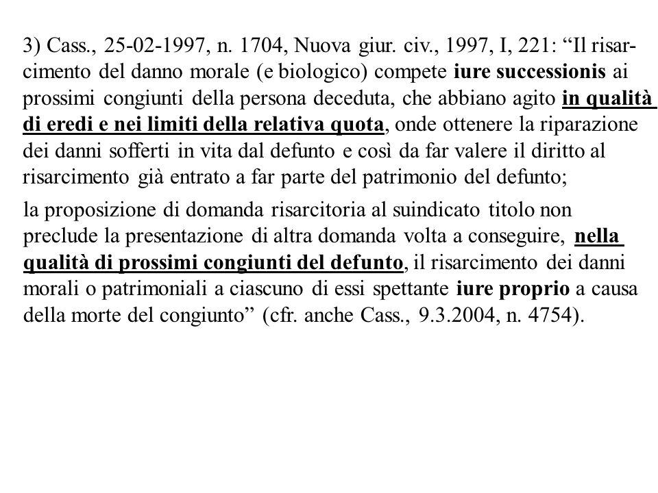 3) Cass. , 25-02-1997, n. 1704, Nuova giur. civ