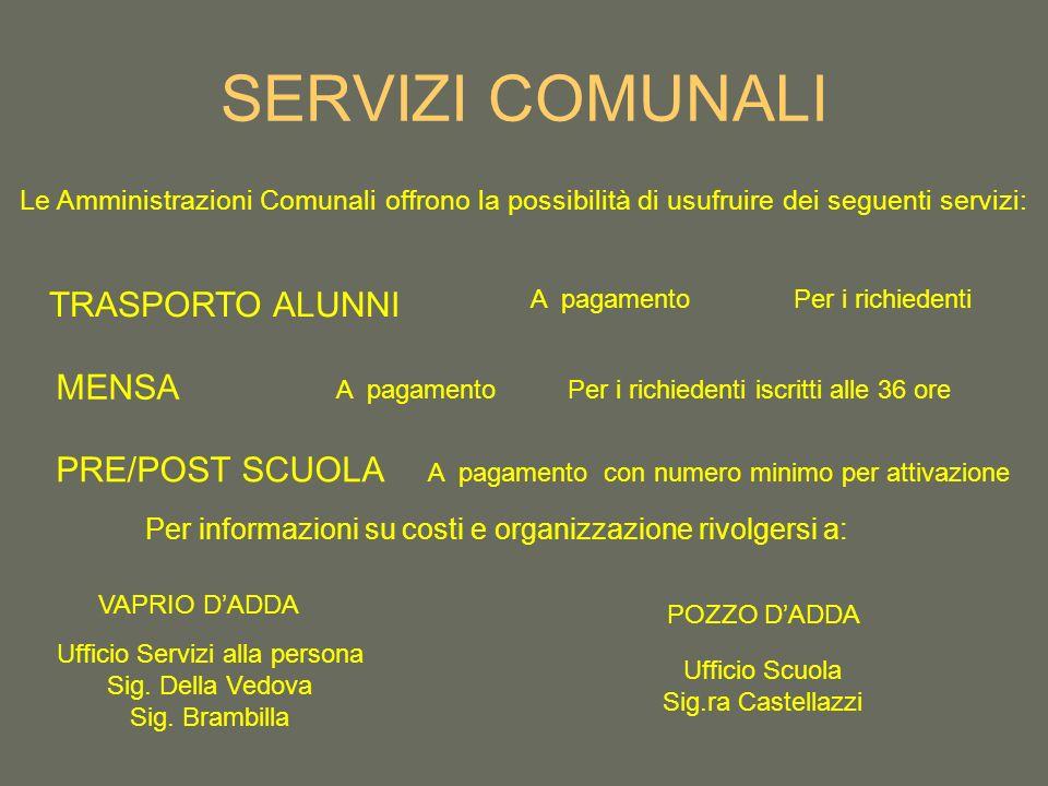 SERVIZI COMUNALI TRASPORTO ALUNNI MENSA PRE/POST SCUOLA