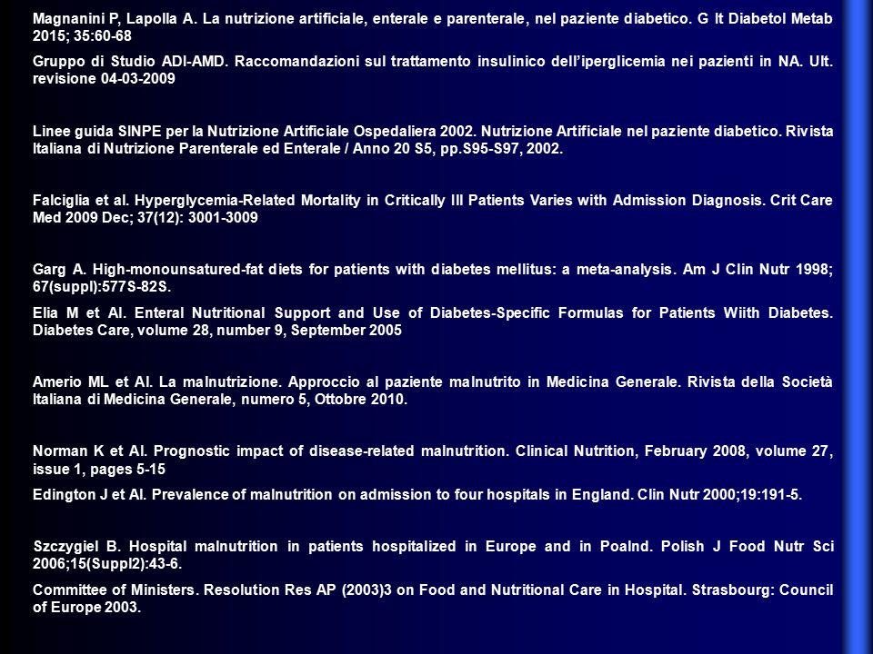 Magnanini P, Lapolla A. La nutrizione artificiale, enterale e parenterale, nel paziente diabetico. G It Diabetol Metab 2015; 35:60-68