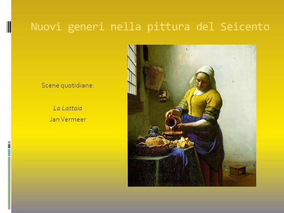 Nuovi generi nella pittura del Seicento