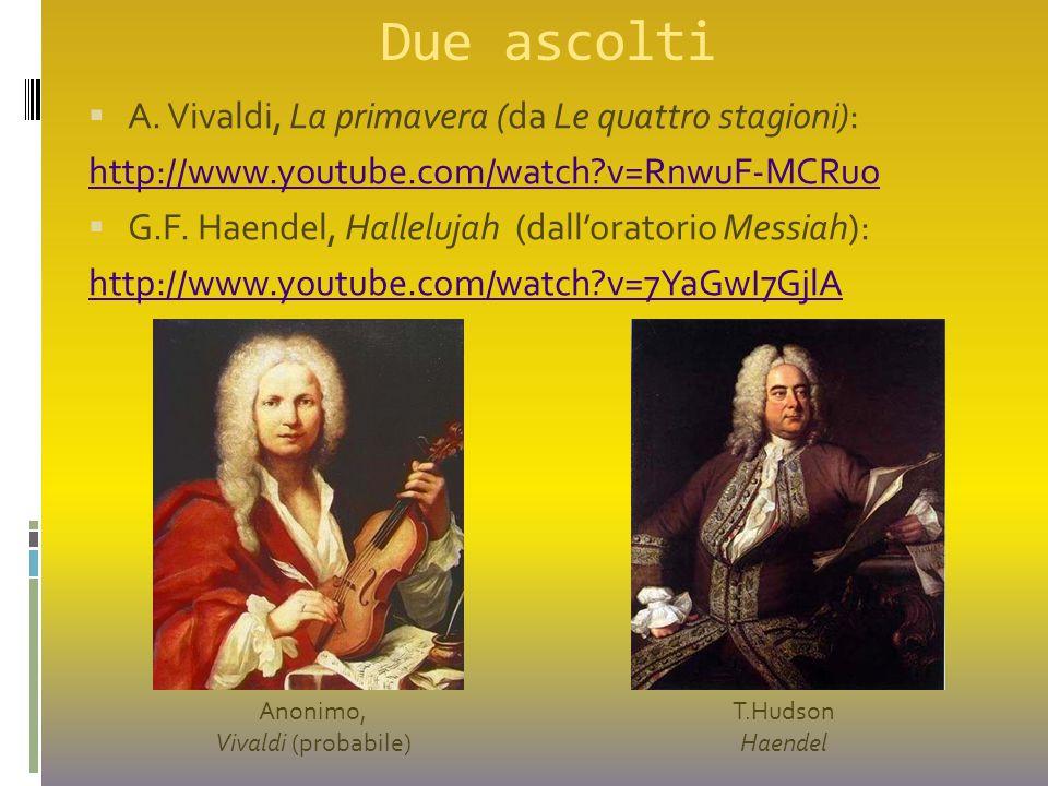 Due ascolti A. Vivaldi, La primavera (da Le quattro stagioni):