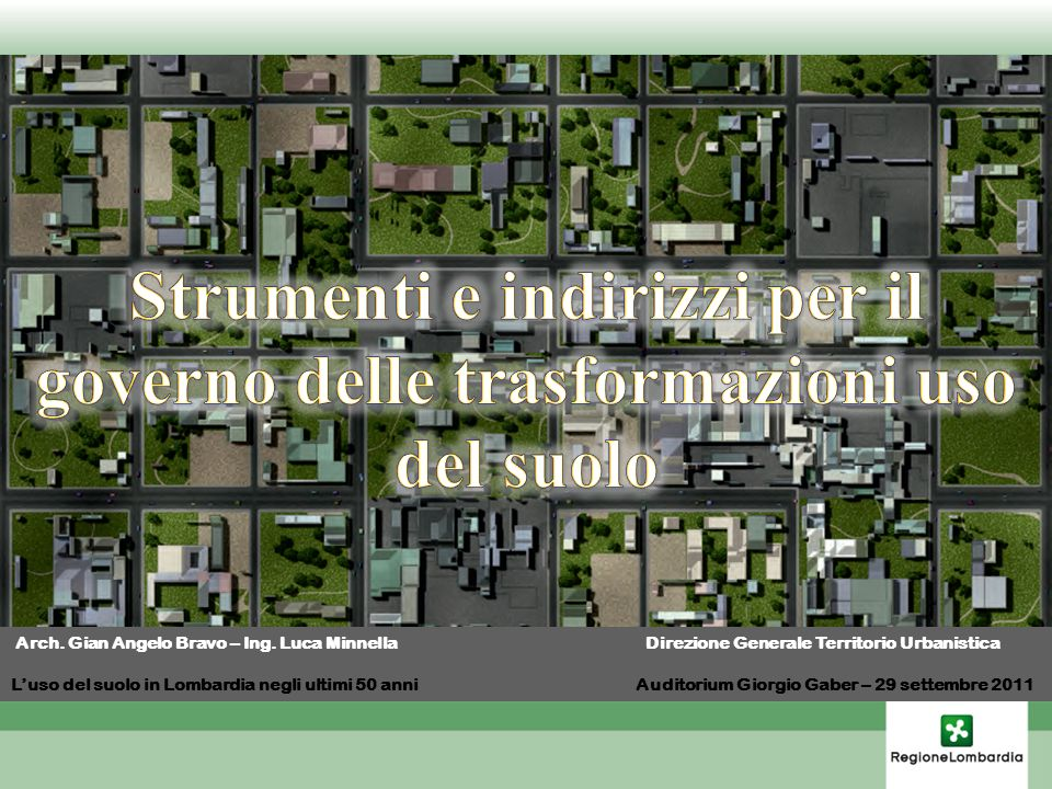 Strumenti e indirizzi per il governo delle trasformazioni uso del suolo