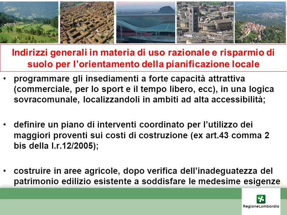 Indirizzi generali in materia di uso razionale e risparmio di suolo per l'orientamento della pianificazione locale