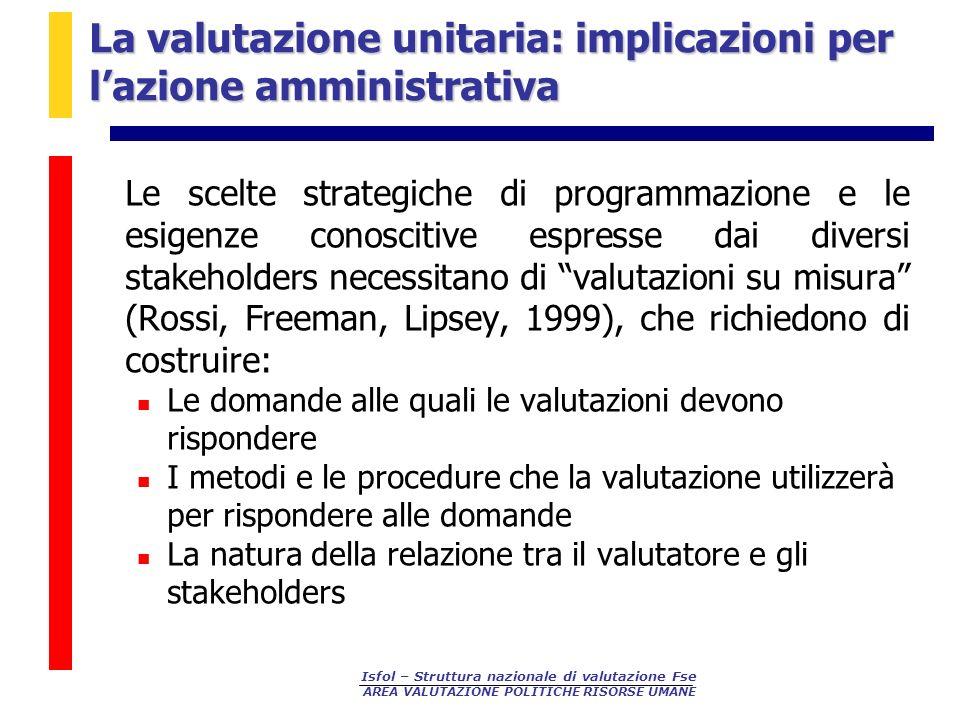 La valutazione unitaria: implicazioni per l'azione amministrativa