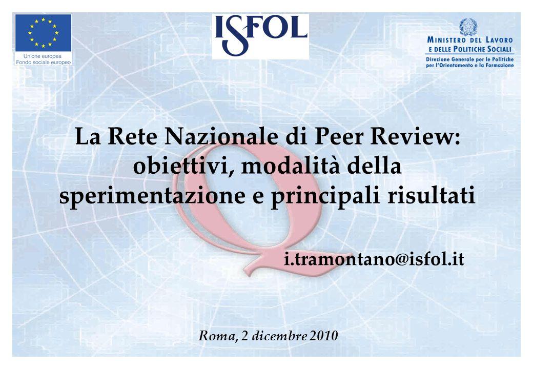 La Rete Nazionale di Peer Review: obiettivi, modalità della sperimentazione e principali risultati