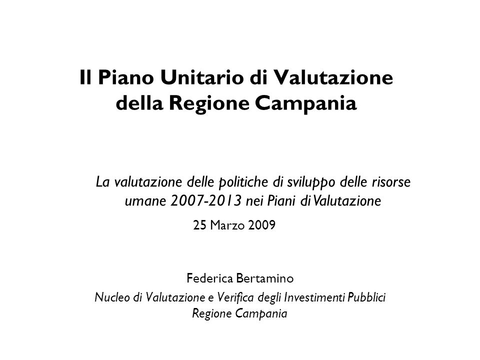 Il Piano Unitario di Valutazione della Regione Campania