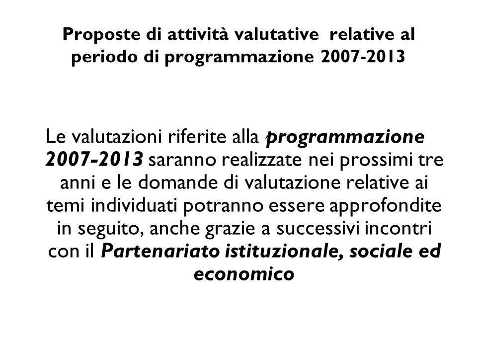 Proposte di attività valutative relative al periodo di programmazione 2007-2013