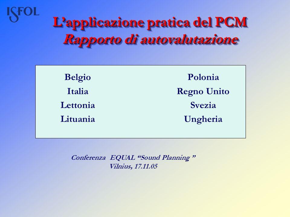 L'applicazione pratica del PCM Rapporto di autovalutazione