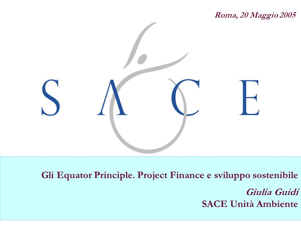 Gli Equator Principle. Project Finance e sviluppo sostenibile