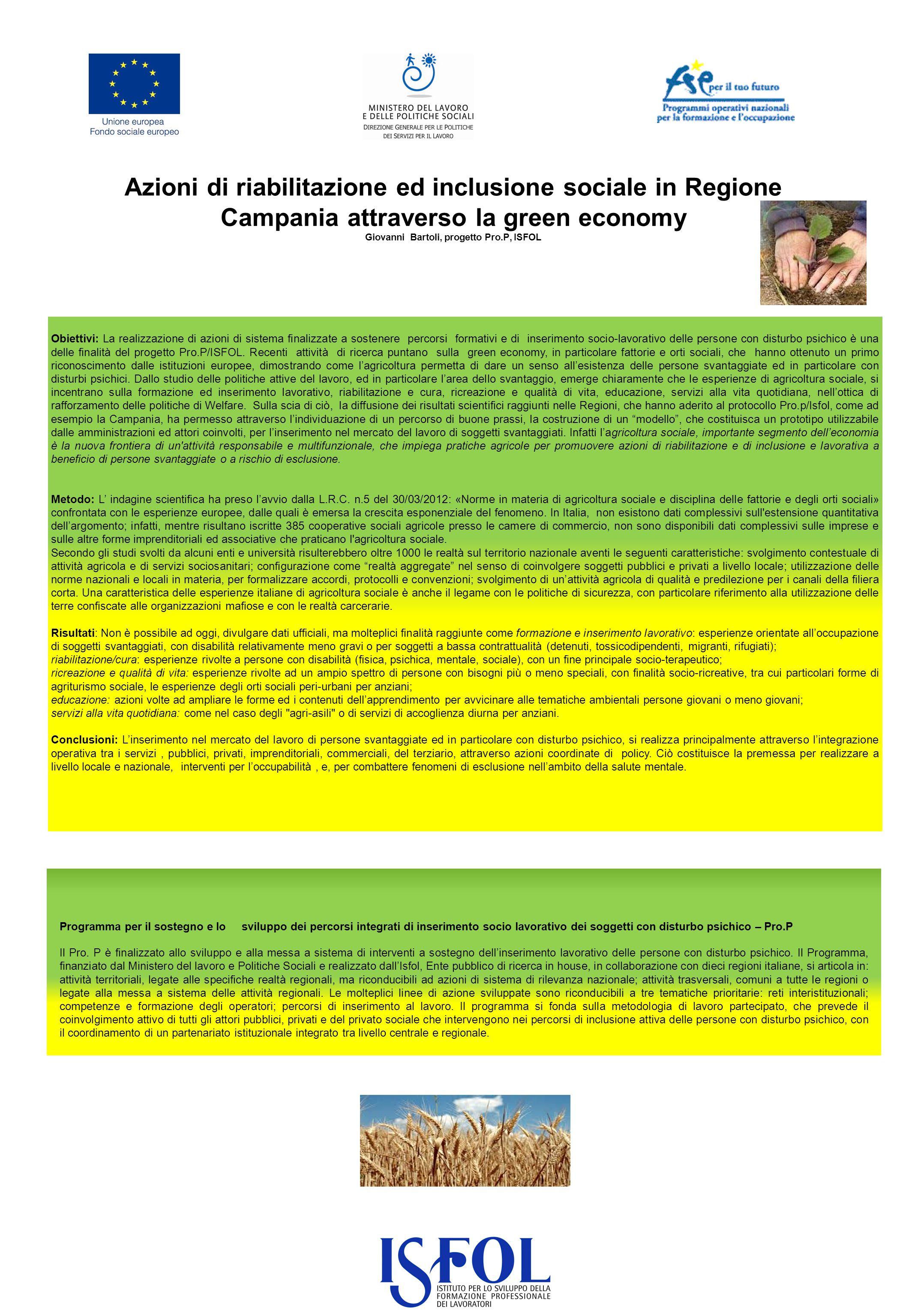 Azioni di riabilitazione ed inclusione sociale in Regione Campania attraverso la green economy Giovanni Bartoli, progetto Pro.P, ISFOL