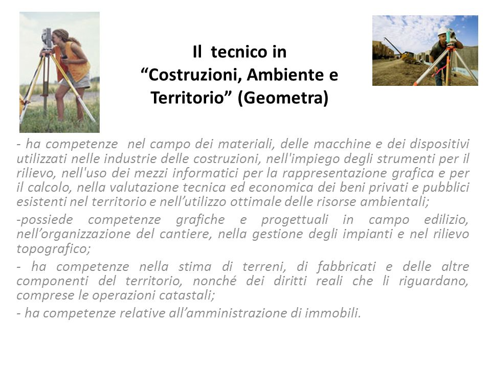 Il tecnico in Costruzioni, Ambiente e Territorio (Geometra)