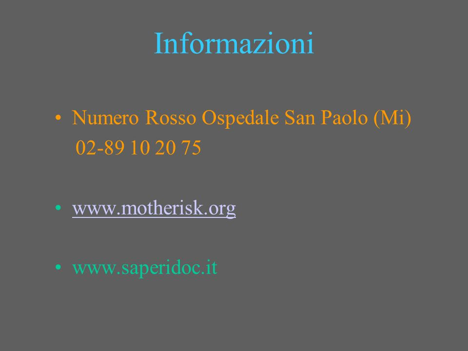 Informazioni Numero Rosso Ospedale San Paolo (Mi) 02-89 10 20 75