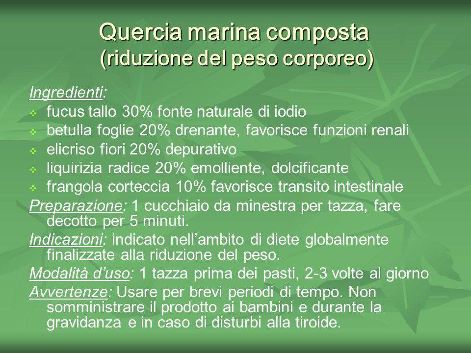 Quercia marina composta (riduzione del peso corporeo)