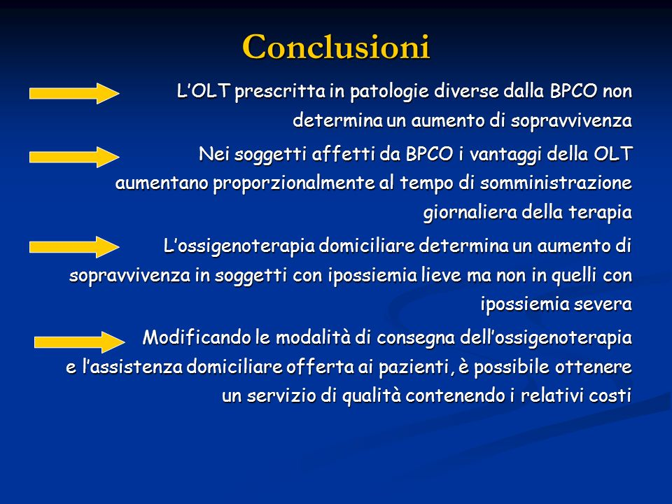ConclusioniL'OLT prescritta in patologie diverse dalla BPCO non determina un aumento di sopravvivenza.