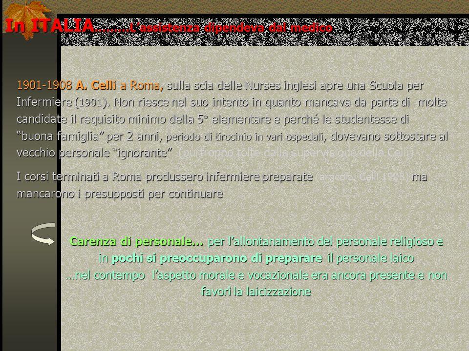 In ITALIA………L'assistenza dipendeva dal medico